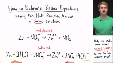 Thumbnail for entry How to Balance Redox Equations in Basic Solution