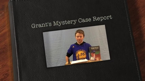 Thumbnail for entry Grant's Mystery Case Report
