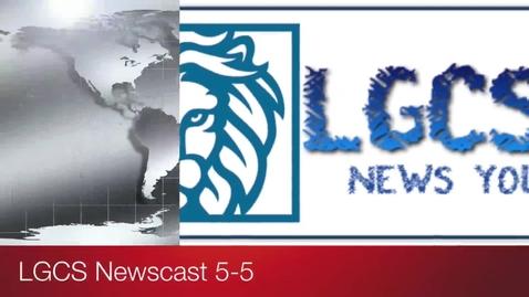 Thumbnail for entry LGCSTV Newscast 5/5