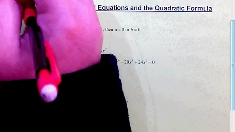 Thumbnail for entry 2.6 Solving and the Quadratic Formula