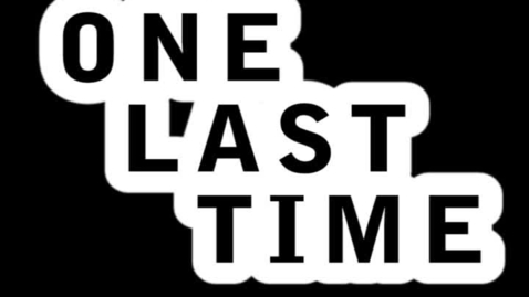Thumbnail for entry One Last Time