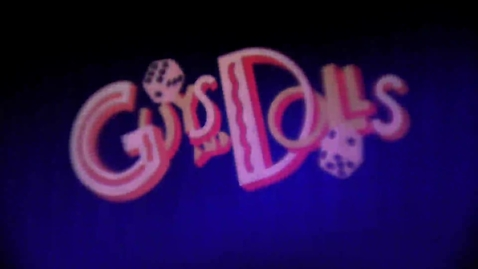 Thumbnail for entry Guys and Dolls