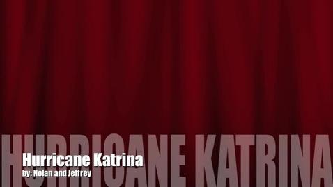Thumbnail for entry Hurricane Katrina