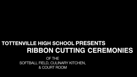 Thumbnail for entry Tottenville High School Ribbon Cutting Ceremony