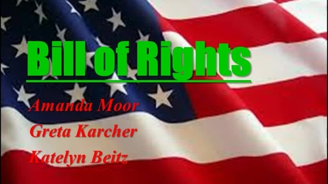 Thumbnail for entry Bill of Rights