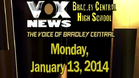 Thumbnail for entry VOX News for Monday, January 13, 2014