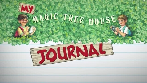 Thumbnail for entry My Magic Tree House Journal