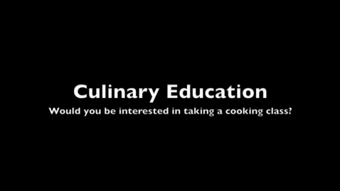 Thumbnail for entry Culinary Class