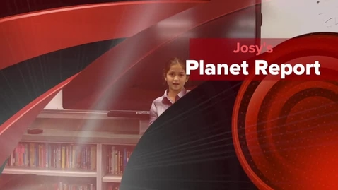 Thumbnail for entry Josy's Planet Report