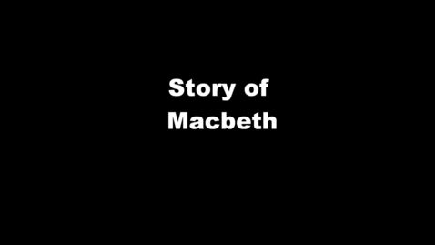 Thumbnail for entry Story of Macbeth