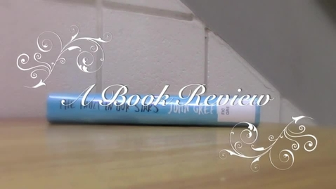 Thumbnail for entry The Fault in Our Stars Book Review