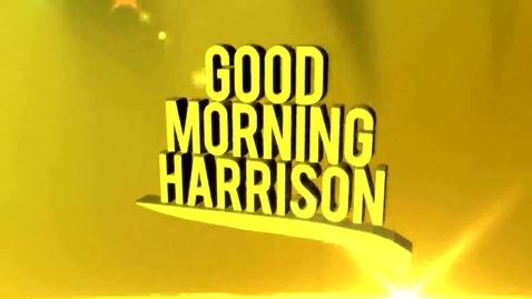 Thumbnail for entry Good Morning Harrison Broadcast 2015