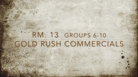 Thumbnail for entry Rm 13 Gold Rush Commercial 2017 G6-11