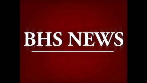Thumbnail for entry BHS News May 13th 2015