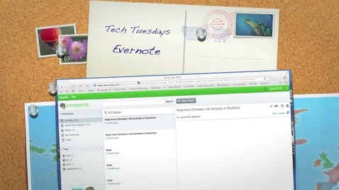 Thumbnail for entry Tech Tuesday Evernote