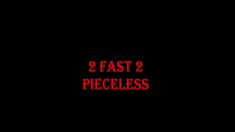 Thumbnail for entry stop motion/ 2 Fast 2 Pieceless