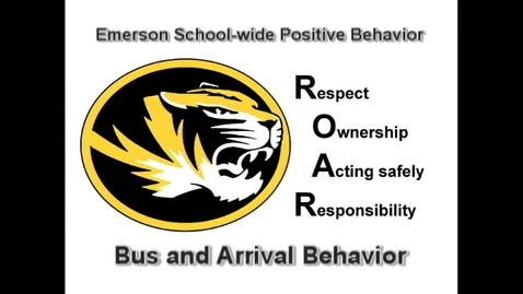Thumbnail for entry School-Wide Positive Behavior at Emerson: R.O.A.R. at Arrival
