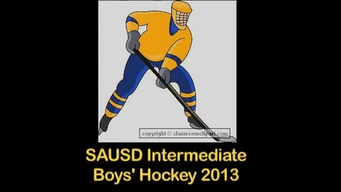 Thumbnail for entry Hockey Highlights - SAUSD Intermediate Tournament (2-24-13)