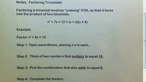 Thumbnail for entry 2.5 Factoring Trinomials