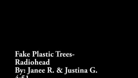 Thumbnail for entry Fake Plastic Trees (WSCN Music Video 2013-2014)