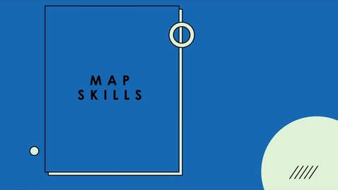 Thumbnail for entry Basic Map Skills