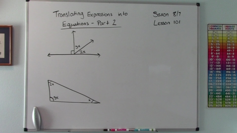 Thumbnail for entry Saxon 8/7 - Lesson 101 - Translating Expressions into Equations - Part 2
