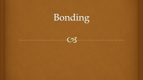 Thumbnail for entry Bonding and Ions