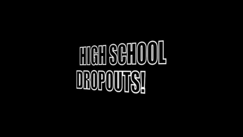 Thumbnail for entry high school dropouts