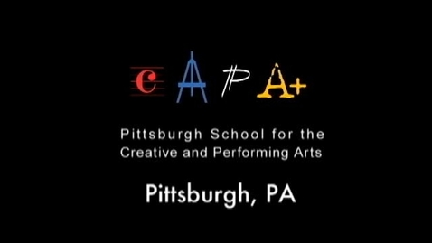 Thumbnail for entry Pittsburgh CAPA 6-12, School for Creative and Performing Arts