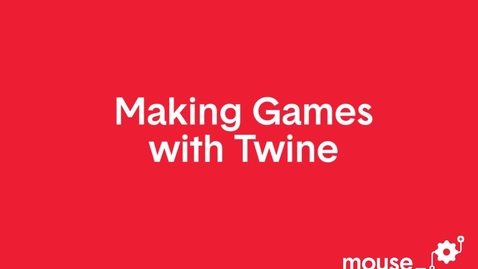 Thumbnail for entry Making Games with Twine