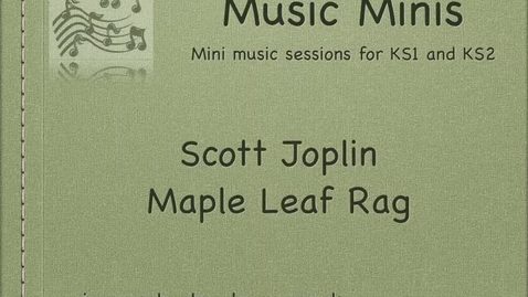 Thumbnail for entry Scott Joplins Maple Leaf Rag Listening Activity