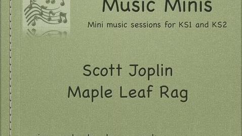 Thumbnail for entry Scott Joplins Maple Leaf Rag Listening Activity
