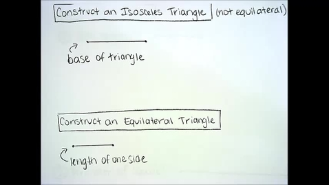 Thumbnail for entry Constructions - Isosceles Triangle