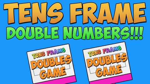 Thumbnail for entry Tens Frame- Double Numbers