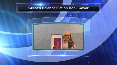 Thumbnail for entry Grace's Science Fiction Book Cover