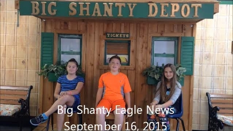 Thumbnail for entry Big Shanty Eagle News - 9/15/15