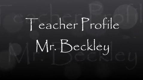 Thumbnail for entry Shanahan Teacher Profile - Mr. Beckley