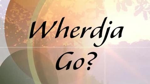 Thumbnail for entry Wheredjago?