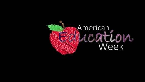 Thumbnail for entry American Education Week Monycea Jones