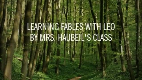 Thumbnail for entry Mrs. Haubeil's Class 2014-2015 Fables