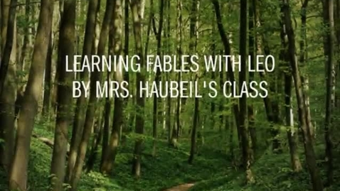 Thumbnail for entry Mrs. Haubeil's Class 2014-2015 Fables