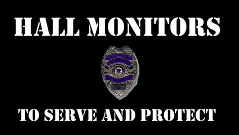 Thumbnail for entry Hall Monitors