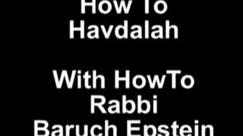 Thumbnail for entry How to Havdalah