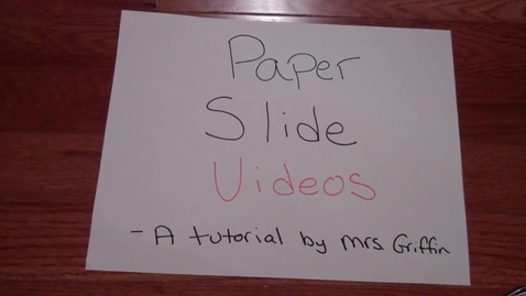 Thumbnail for entry Introduction to Paper Slide Videos
