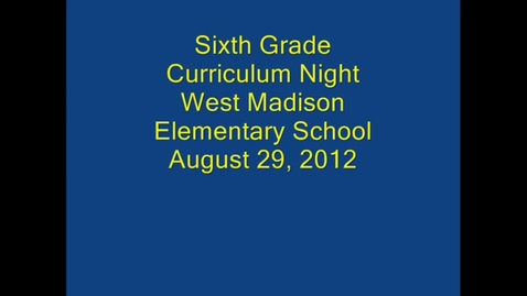 Thumbnail for entry Sixth Grade Curriculum Night