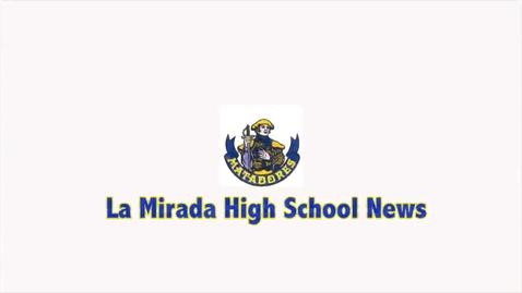 Thumbnail for entry La Mirada High School El Toro News Update 5/30/13