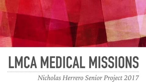Thumbnail for entry LMCA Medical Missions/Medimala