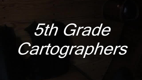 Thumbnail for entry 5th Grade Mapping!