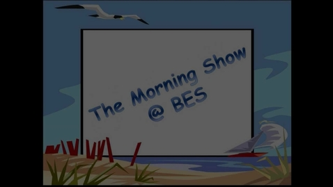 Thumbnail for entry The Morning Show @ BES - January 22, 2016