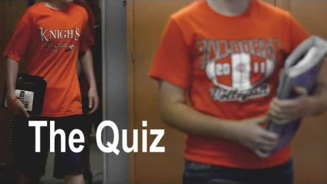 Thumbnail for entry The Quiz